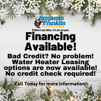Financing Available! Bad credit? No problem! Water heater leasing options are now available! No credit check required!